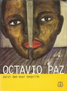 Octavio Paz puisi dan esai terpilih